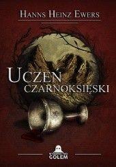 Okładka książki Uczeń czarnoksięski Hanns Heinz Ewers