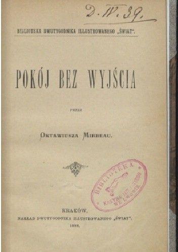 Okładka książki Pokój bez wyjścia Octave Mirbeau
