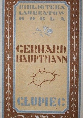 Okładka książki Głupiec Gerhart Hauptmann