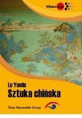 Okładka książki Sztuka chińska Lu Yunda