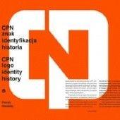 Okładka książki CPN. Znak, identyfikacja, historia Patryk Hardziej