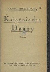 Okładka książki księżniczka Dagny: romans Wanda Miłaszewska