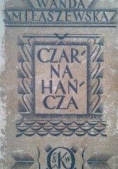 Okładka książki Czarna Hańcza Wanda Miłaszewska