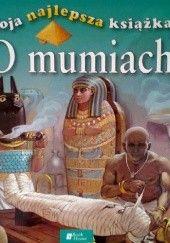 Okładka książki Moja najlepsza książka o mumiach
