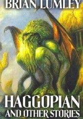 Okładka książki Haggopian And Other Stories Brian Lumley