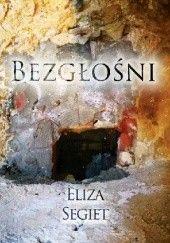 Okładka książki Bezgłośni Eliza Segiet