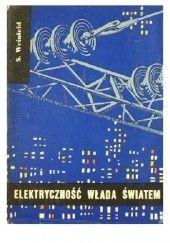 Okładka książki Elektryczność włada światem Stefan Weinfeld