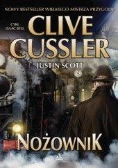 Okładka książki Nożownik Clive Cussler,Justin Scott