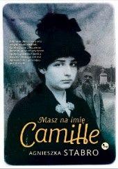 Okładka książki Masz na imię Camille Agnieszka Stabro
