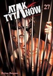 Okładka książki Atak Tytanów tom 27 Isayama Hajime
