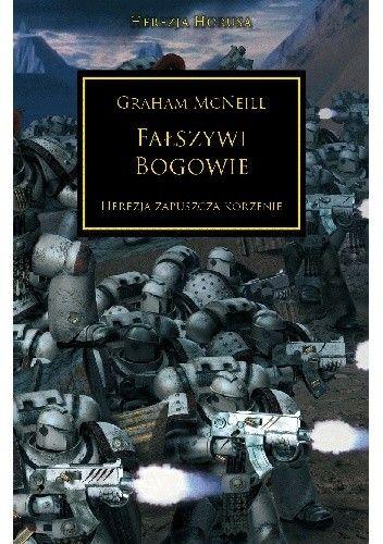 Okładka książki Fałszywi bogowie Graham McNeill
