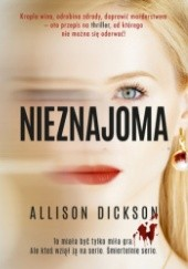 Okładka książki Nieznajoma Allison Dickson