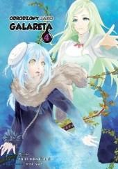 Okładka książki Odrodzony jako galareta #4 Fuse,Taiki Kawakami,Mitz Vah