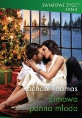 Okładka książki Zimowa panna młoda Rachael Thomas