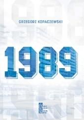 Okładka książki 1989 Grzegorz Kopaczewski