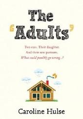 Okładka książki The Adults Caroline Husle