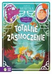 Okładka książki Totalne zasmoczenie Marcin Mortka