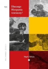 Okładka książki Dlaczego Hiszpania trzeszczy?