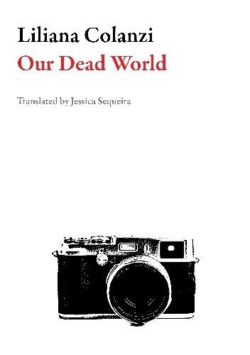 Okładka książki Our Dead World Liliana Colanzi