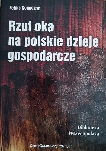 Okładka książki Rzut oka na polskie dzieje gospodarcze Feliks Koneczny