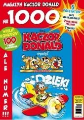 Okładka książki Kaczor Donald 11 - 1000. numer Peter Snejbjerg,Redakcja magazynu Kaczor Donald,Kari Korhonen,Daniel Branca