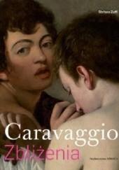 Okładka książki Caravaggio. Zbliżenia Stefano Zuffi