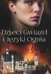 Okładka książki Dzieci gwiazd i języki ognia Katarzyna Izbicka