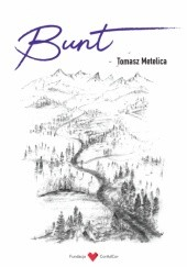 Okładka książki Bunt Tomasz Metelica