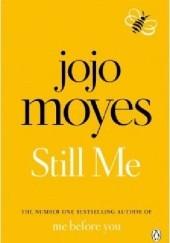 Okładka książki Still Me Jojo Moyes