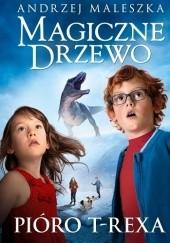 Okładka książki Pióro T-rexa Andrzej Maleszka