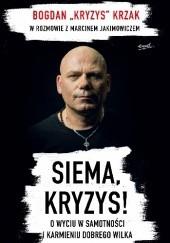 Okładka książki Siema, Kryzys! Marcin Jakimowicz