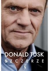 Okładka książki Szczerze Donald Tusk