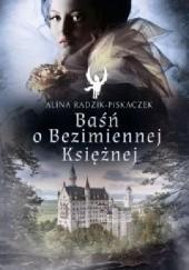 Okładka książki Baśń o Bezimiennej Księżnej Alina Radzik-Piskaczek