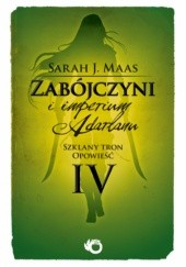 Okładka książki Zabójczyni i imperium Adarlanu Sarah J. Maas