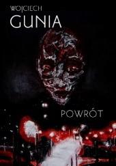 Okładka książki Powrót Wojciech Gunia