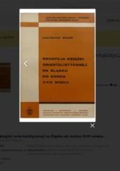 Okładka książki Recepcja książki orientalistycznej na Śląsku do końca XVIII wieku Krzysztof Migoń