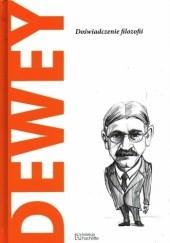 Okładka książki Dewey. Doświadczenie filozofii autor nieznany