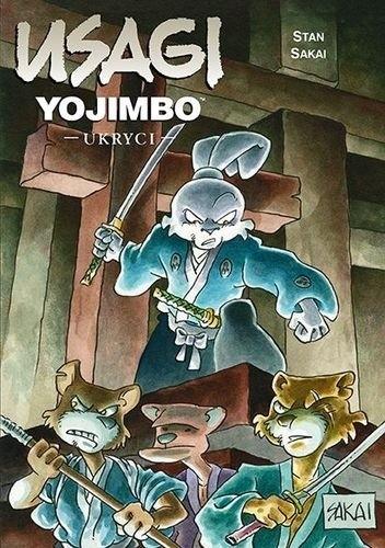 Okładka książki Usagi Yojimbo: Ukryci Stan Sakai