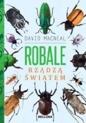 Okładka książki Robale rządzą światem David MacNeal