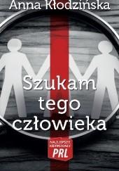 Okładka książki Szukam tego człowieka Anna Kłodzińska