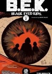 Okładka książki Black Eyed Kids- The Adults Szymon Kudrański,Joe Pruett