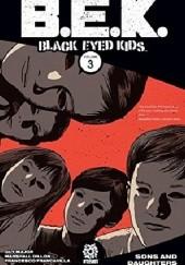Okładka książki Black Eyed Kids- Sons And Daughters Szymon Kudrański,Guy Major,Francesco Francavilla,Joe Pruett