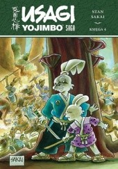 Okładka książki Usagi Yojimbo Saga. Księga 4 Stan Sakai