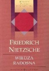 Okładka książki Wiedza radosna Friedrich Nietzsche
