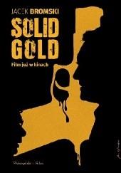 Okładka książki Solid Gold Jacek Bromski