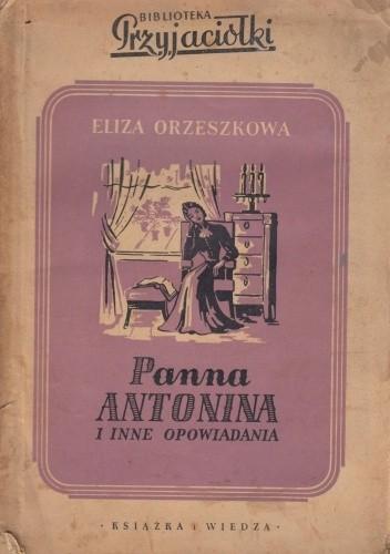 Okładka książki Panna Antonina Eliza Orzeszkowa