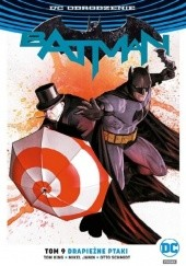 Okładka książki Batman: Drapieżne ptaki Mikel Janin,Tom King,Otto Schmidt