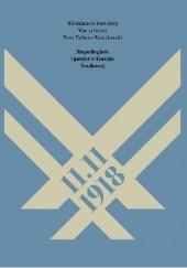 Okładka książki 11.11.1918. Niepodległość i pamięć w Europie Środkowej Maciej Górny,Włodzimierz Borodziej,Tadeusz Kwiatkowski Piotr