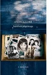 Okładka książki Barefoot Pilgrimage Andrea Corr