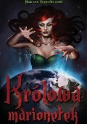 Okładka książki Królowa marionetek Mateusz Stypułkowski